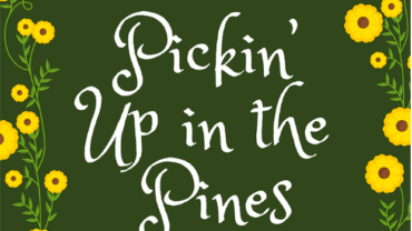 Pickin' Up in the Pines 2021
